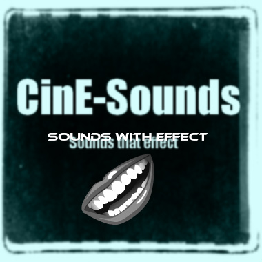 CinE-Sounds&#x3a&#x3b; Sounds with Effects