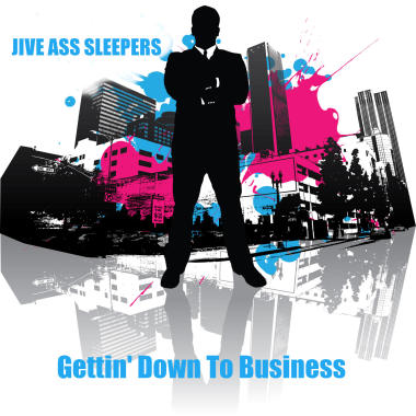 Jive Ass Sleepers