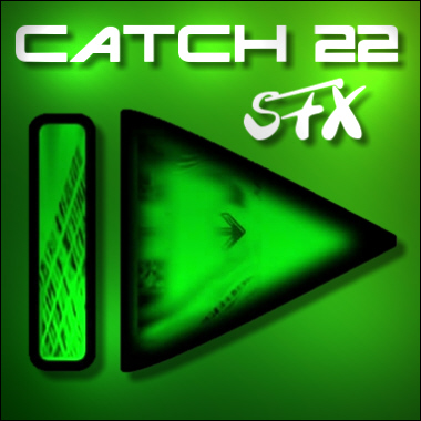 Catch 22 SFX