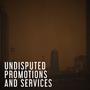 Undisputed Promotions and Services