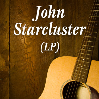 John Starcluster (LP)