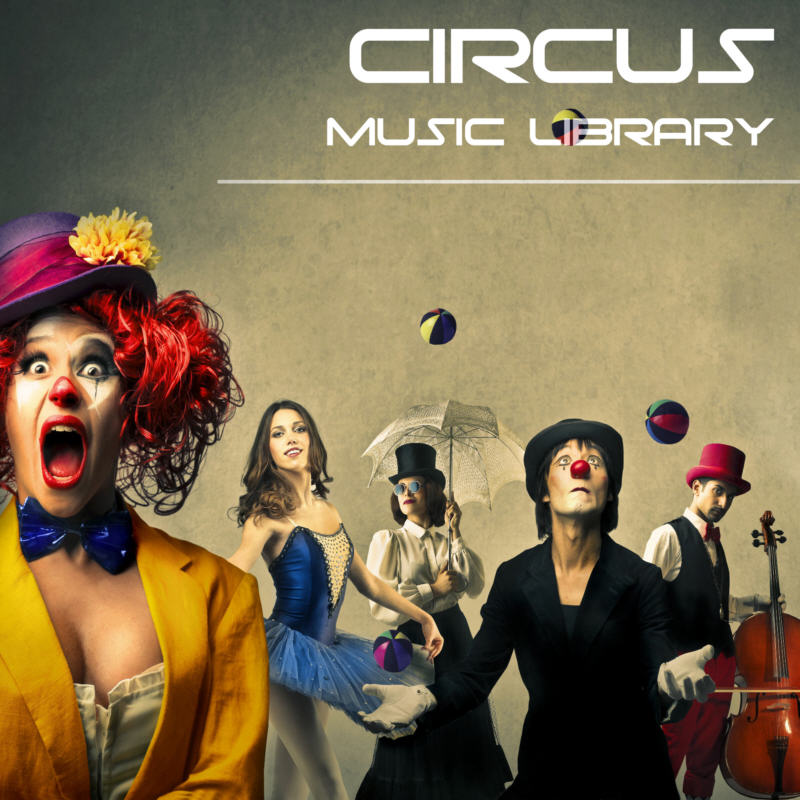 clown music, circus music, carnival music, trapeze music, acrobat music, juggling music, tightrope music, fun music, big top music, ringmaster music