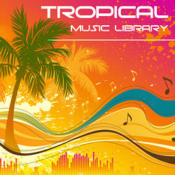Tropical Latin Music