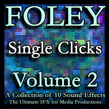 Foley - Single Clicks - Volume 2 (Soundpack)