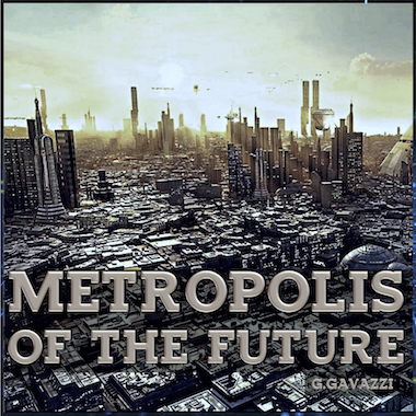 Metropolis of the Future