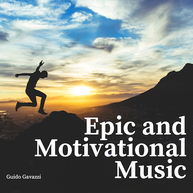 Epic and Motivational Music